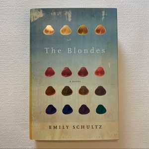The Blondes hardcover book by Emily Shultz